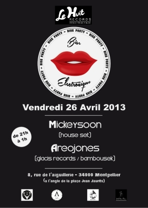 BISE PARTY #1 – MONTPELLIER – 26/04/13