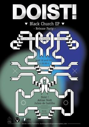 DOIST! Black Church Release PARTY ! – Rennes – 18/04/13