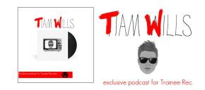 TIAM WILLS MIX & INTERVIEW