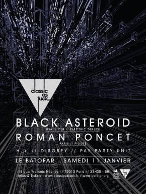 CLASSIC AS FUCK w/ Black Asteroid @ Batofar –11/01/14