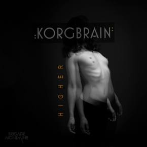 KORGBRAIN – HIGHER EP