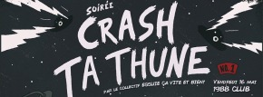 Crash ta Thune n°1 avec Judah Warsky @ 1988 Live Club